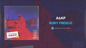 Rory Fresco - A$AP